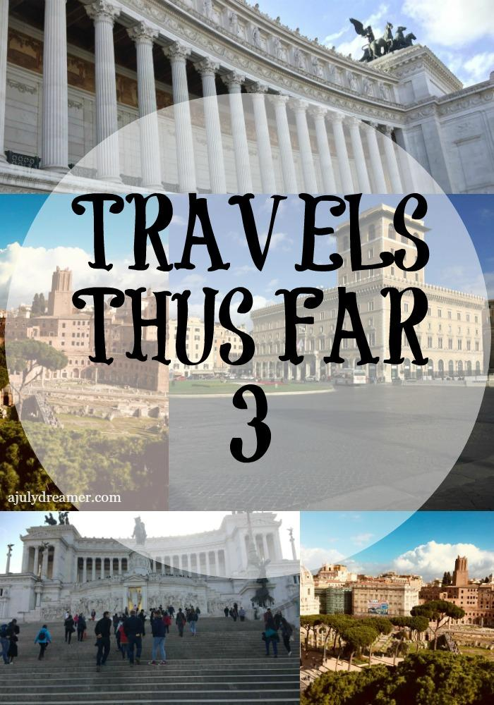 Travels Thus Far 3 ~ Touring the world ONE city at a time!!