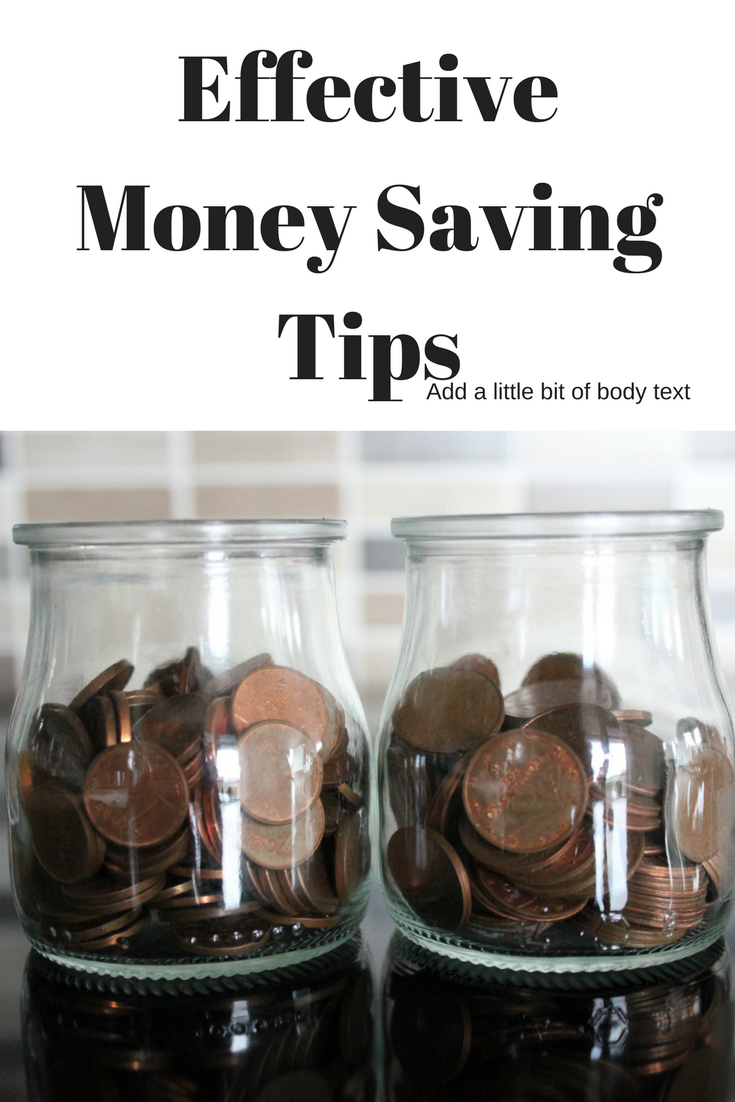 Quick But Effective Money Saving Tips